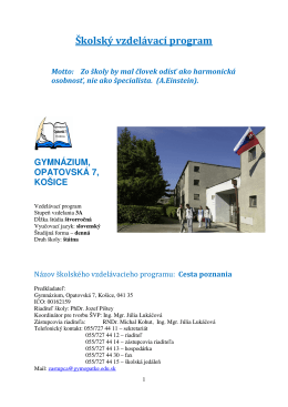 Školský vzdelávací program - Gymnázium, Opatovská cesta 7, Košice
