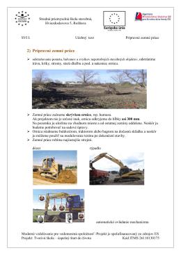 2) Prípravné zemné práce - Stredná odborná škola technická