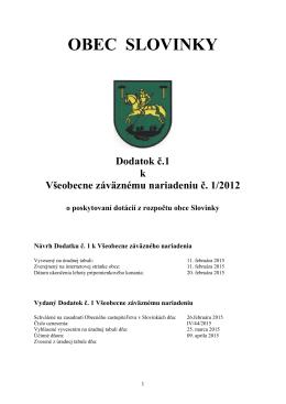 Dodatok č. 1 k VZN 1-2012 o poskytovaní dotácií z