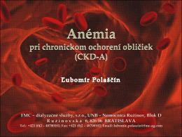 Anémia pri chronickom ochorení obličiek (CKD-A)