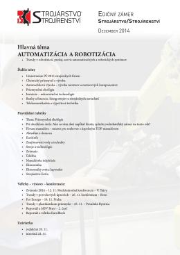 Hlavná téma AUTOMATIZÁCIA A ROBOTIZÁCIA