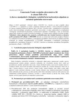 Usmernenie ÚVZSR k výkonu ŠZD a ÚK k zberu a manipulácii s