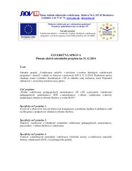 ZÁVEREČNÁ SPRÁVA Plnenie aktivít národného projektu ku 31.12