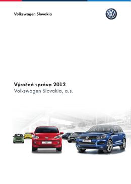 Výročná správa 2012 Volkswagen Slovakia, a. s.
