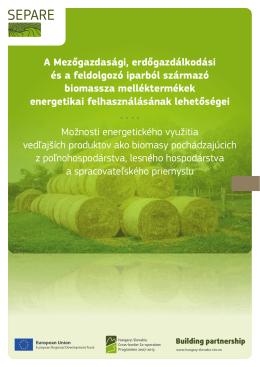 A Mezőgazdasági, erdőgazdálkodási és a feldolgozó iparból