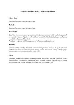 Štruktúra písomnej správy z praktického cvičenia Názov úlohy
