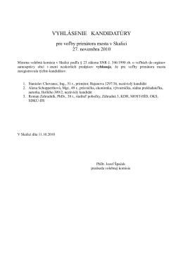Vyhlásenie kandidatúry pre voľby primátora mesta v Skalici
