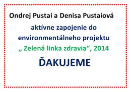 Ondrej Pustai a Denisa Pustaiová aktívne zapojenie do