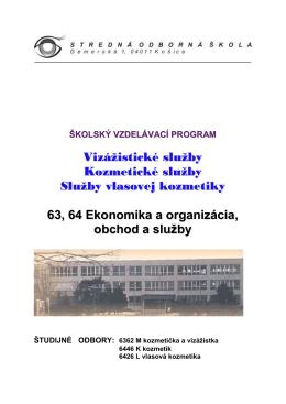 školský vzdelávací program - Stredná odborná škola, Gemerská 1