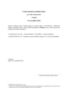 kandidáti pre voľby starostu obce Kálnica