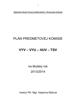 VYV – VYU – HUV – TSV - Základná škola Pavla Dobšinského