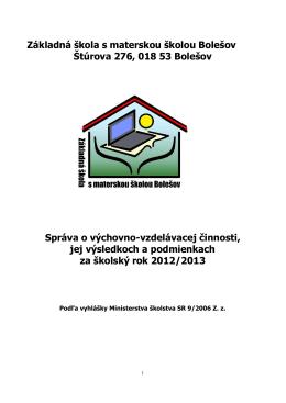 Správa o výchovno-vzdelávacej činnosti, jej výsledkoch a