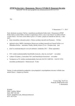 ZPMP Krtkovčatá v Humennom, Mierová 33/9,066 01