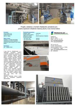 Projekt, dodávka a montáž chladiaceho zariadenia pre priame