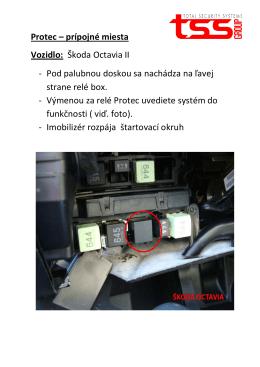 Protec – prípojné miesta Vozidlo: Škoda Octavia II