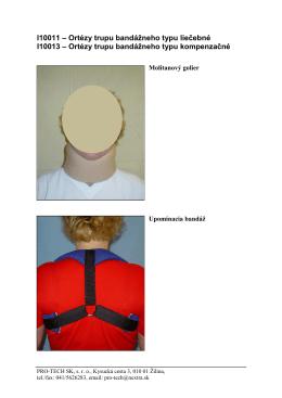 I10011 – Ortézy trupu bandážneho typu liečebné - PRO