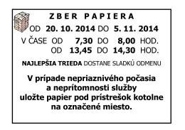 Zber papiera - oznam na dvor 2
