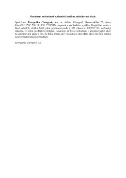 Oznámení rozhodnutí o přeměně akcií na zaknihované akcie