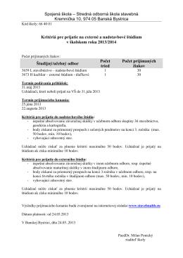 Kritériá pre prijatie na štúdium v školskom roku 2013/14