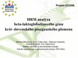 HRM analýza beta-laktoglobulínového génu mlieka kráv