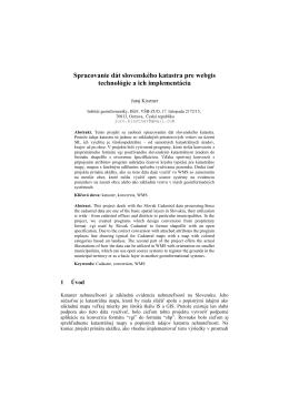 Spracovanie dát slovenského katastra pre webgis technológie a ich