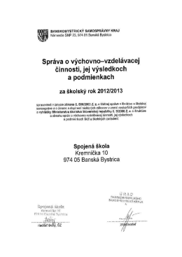 Správa o VVČ 2012/2013 - Spojená škola, Kremnička 10, Banská