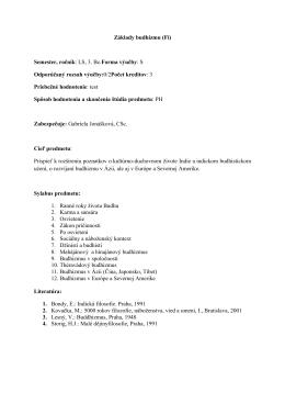 Základy budhizmu (Fi) Semester, ročník: LS, 3. Bc