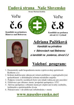 www.naseslovensko.net Adriana Pažítková Ľudová strana Naše