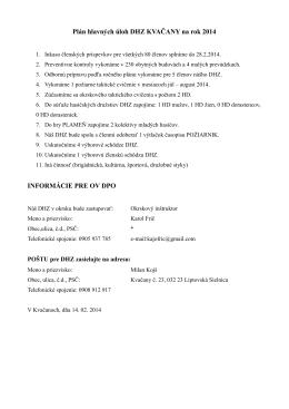 Plán hlavných úloh DHZ KVAČANY na rok 2014 INFORMÁCIE PRE