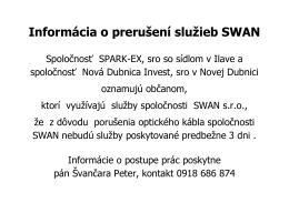 Informácia o prerušení služieb SWAN