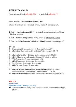 REFERÁTY CV1_B Spracujte pridelený referát č. XY a spoločný