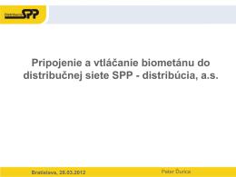 Pripojenie a vtláčanie biometánu do distribučnej siete SPP-D