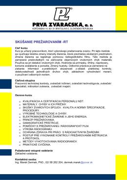 SKÚŠANIE PREŽAROVANÍM -RT