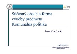 Súčasný obsah a forma výučby predmetu Komunálna politika