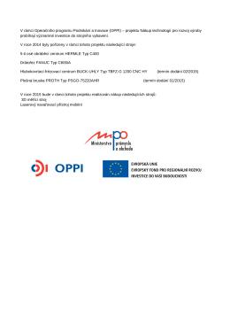 V rámci Operačního programu Podnikání a Inovace (OPPI