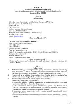 ZMLUVA Zmluva číslo: 1/2014 - Stredná zdravotnícka škola