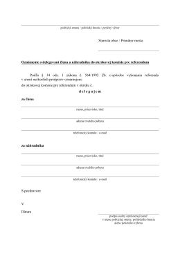 Delegovanie člena a náhradníka do okrskovej komisie pre
