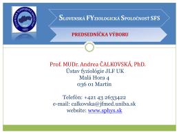 Prof. MUDr. Andrea ČALKOVSKÁ, PhD.