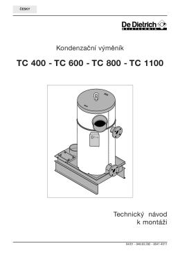 TC 400 - TC 600 - TC 800 - TC 1100