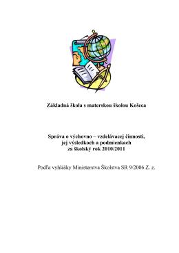 Základná škola s materskou školou Košeca Správa o výchovno