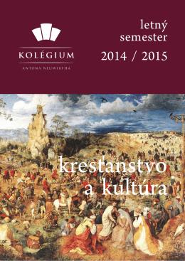 letný semester 2014 / 2015 - Kolégium Antona Neuwirtha