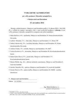 Vyhlásenie kandidatúry - Matejovce nad Hornádom