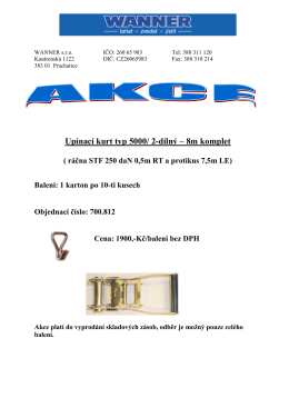 Upínací kurt typ 5000/ 2-dílný – 8m komplet ( ráčna