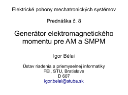 PR8 Generátor momentu pre ASM a SMPM