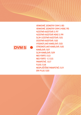VenkoVní jednotky dVM S /83 VenkoVní jednotky dVM S Mini /95