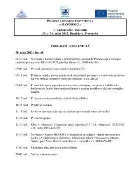 Program stretnutia - 30. a 31. mája 2013 - Bratislava