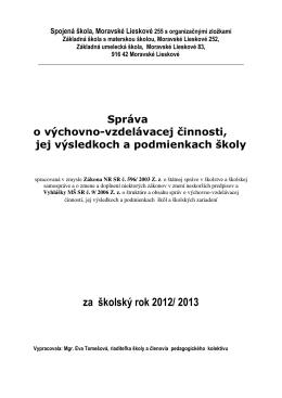 za školský rok 2012/ 2013 - Spojená škola Moravské Lieskové