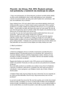 PharmDr. Ján Klimas, PhD. MPH: Študenti začínajú mať požiadavky