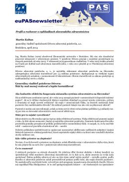 Profil a rozhovor o vyhliadkach slovenského zdravotníctva Martin