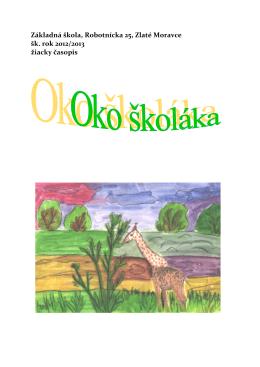 Základná škola, Robotnícka 25, Zlaté Moravce šk. rok 2012/2013